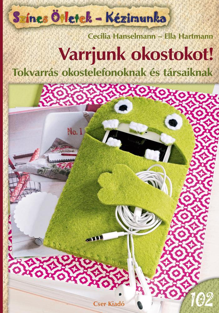 VARRJUNK OKOSTOKOT! - SZÍNES ÖTLETEK 102.