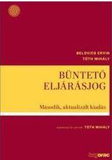 BÜNTETÕ ELJÁRÁSJOG - MÁSODIK, AKTUALIZÁLT KIADÁS (2015.11.01.)