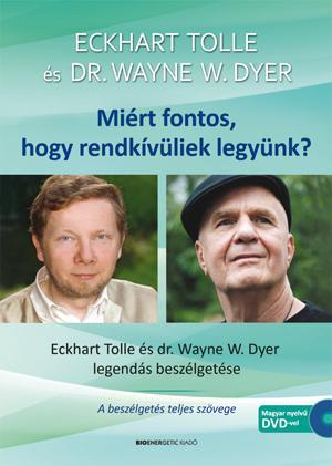 MIÉRT FONTOS, HOGY RENDKÍVÜLIEK LEGYÜNK? DVD-MELLÉKLETTEL - 2.ÁTDOLG. KIAD.