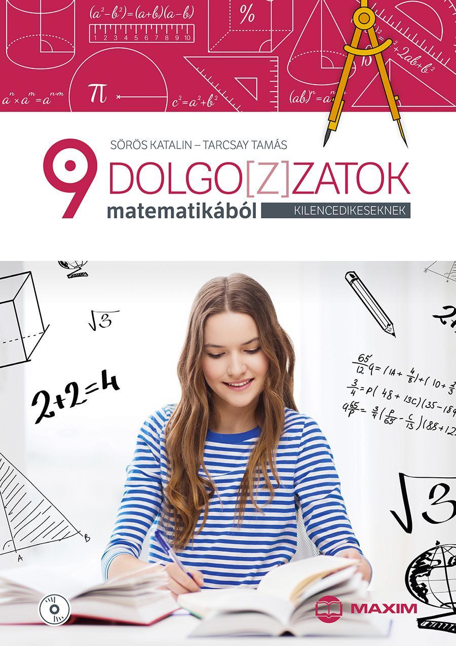 DOLGOZ(Z)ATOK MATEMATIKÁBÓL KILENCEDIKESEKNEK (CD MELLÉKLETTEL)