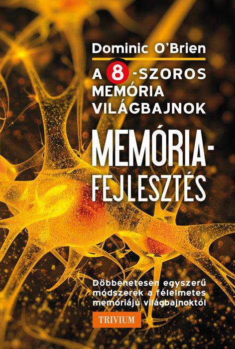 MEMÓRIAFEJLESZTÉS (ÚJ BORÍTÓ)