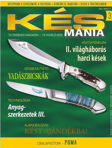 """KÉSMÁNIA 3. + """"BIG DEER"""" VADÁSZKÉS"""
