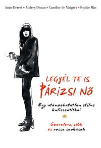 Legyél te is párizsi nő