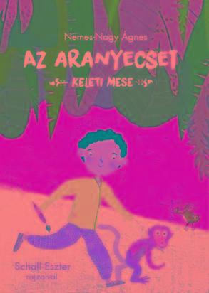 AZ ARANYECSET - KELETI MESE