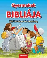 GYERMEKEK BIBLIÁJA - 365 TÖRTÉNET ÉS IMÁDSÁG
