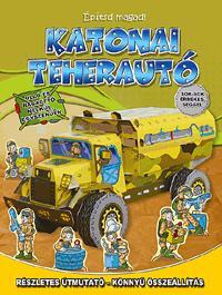 KATONAI TEHERAUTÓ - ÉPÍTSD MAGAD!
