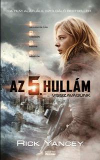 AZ 5. HULLÁM - VISSZAVÁGUNK