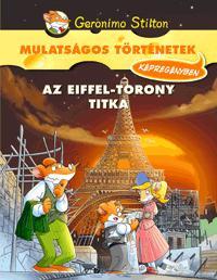 STILTON, GERONIMO - AZ EIFFEL-TORONY TITKA - KÉPREGÉNY