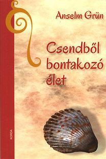 CSENDBŐL BONTAKOZÓ ÉLET