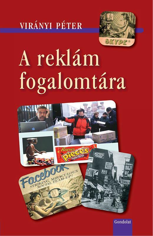 A REKLÁM FOGALOMTÁRA - 2. ÁTDOLG. KIADÁS