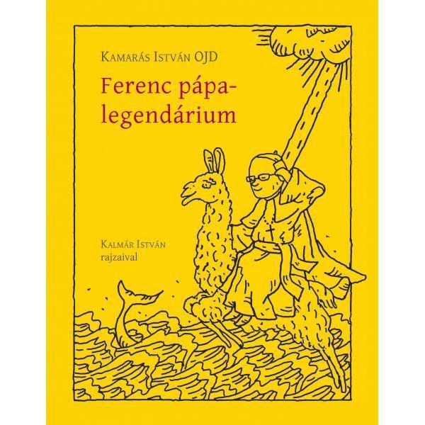 FERENC PÁPA-LEGENDÁRIUM