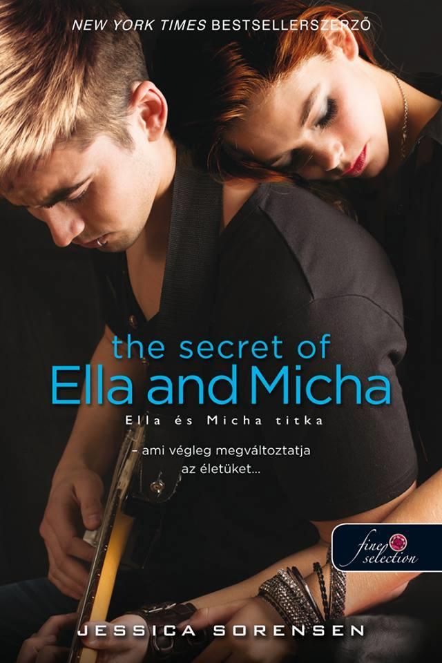 THE SECRET OF ELLA AND MICHA - ELLA ÉS MICHA TITKA - FÛZÖTT