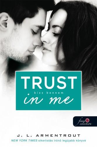 TRUST IN ME - BÍZZ BENNEM - FÛZÖTT