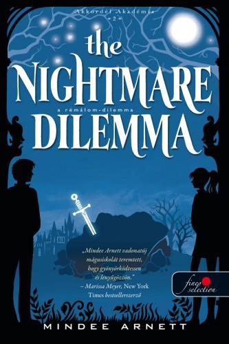 THE NIGHTMARE DILEMMA - A RÉMÁLOM-DILEMMA - FŰZÖTT