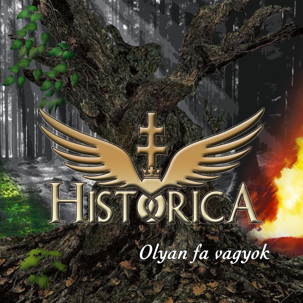 OLYAN FA VAGYOK - HISTORICA - CD -