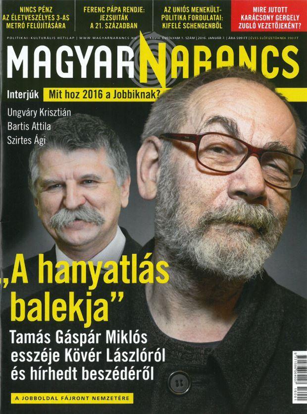 MAGYAR NARANCS FOLYÓIRAT - XXVIII. ÉVF. 1. SZÁM. 2016. JANUÁR 7.