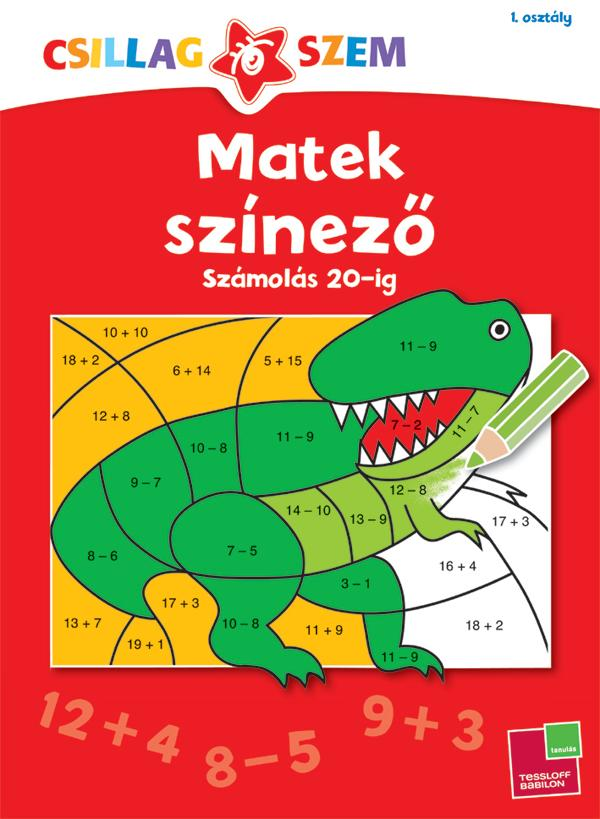 MATEK SZÍNEZŐ - SZÁMOLÁS 20-IG - CSILLAGSZEM 1. OSZT.