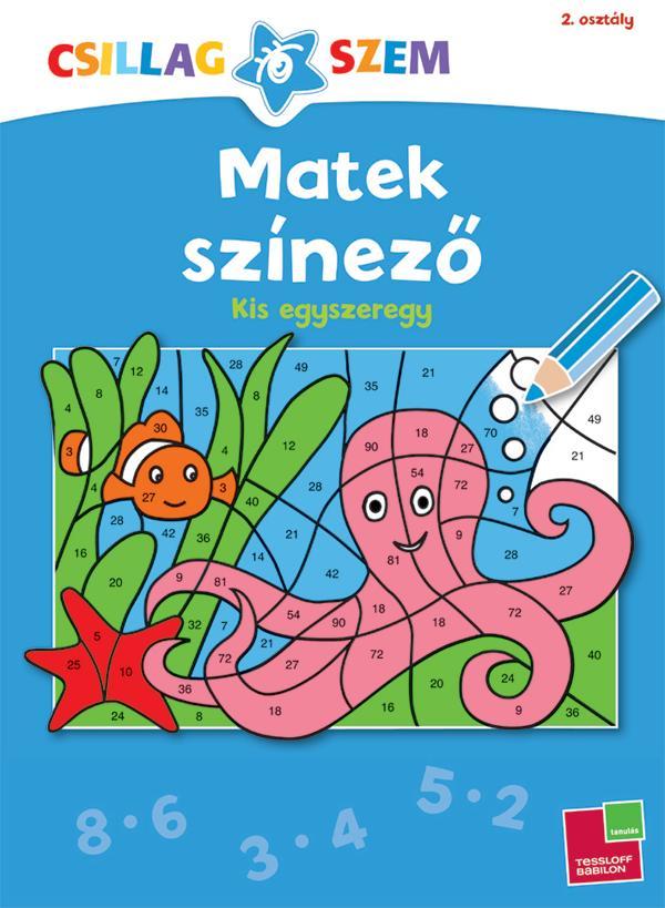MATEK SZÍNEZŐ - KIS EGYSZEREGY - CSILLAGSZEM 2. OSZT.