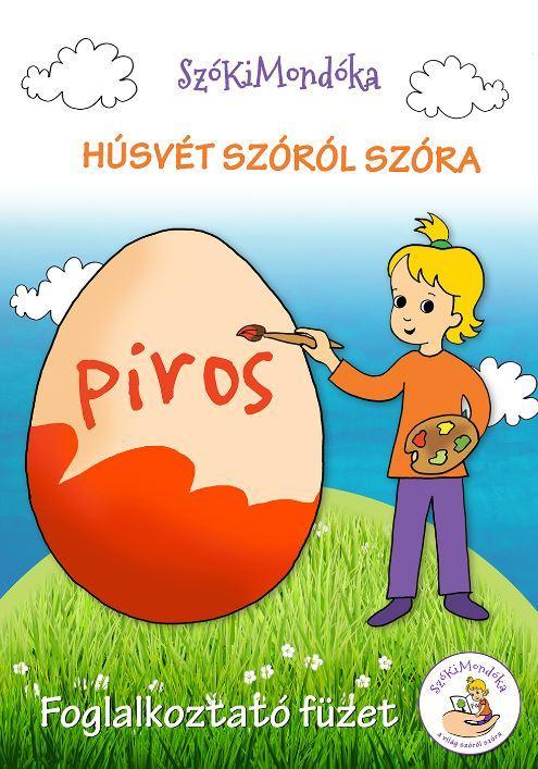 HÚSVÉT SZÓRÓL SZÓRA - FOGLALKOZTATÓ FÜZET