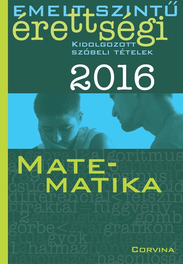 - EMELT SZINTŰ ÉRETTSÉGI 2016 - MATEMATIKA -