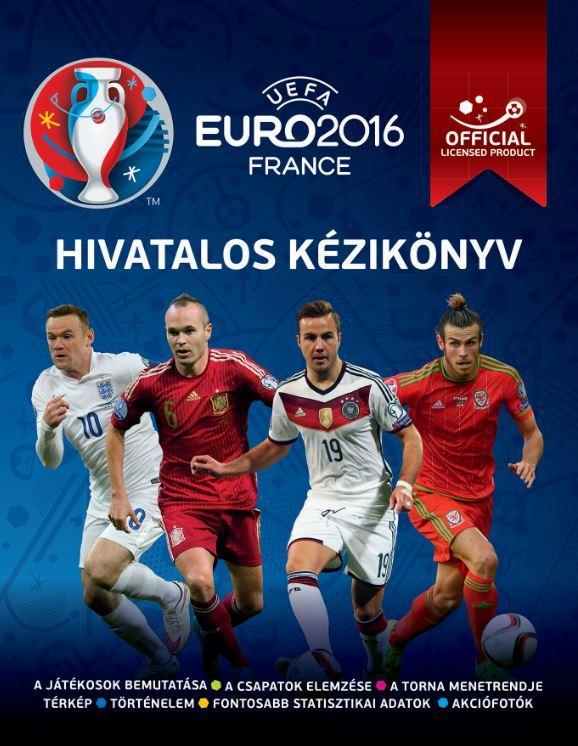 HIVATALOS KÉZIKÖNYV - UEFA EURO 2016 FRANCE