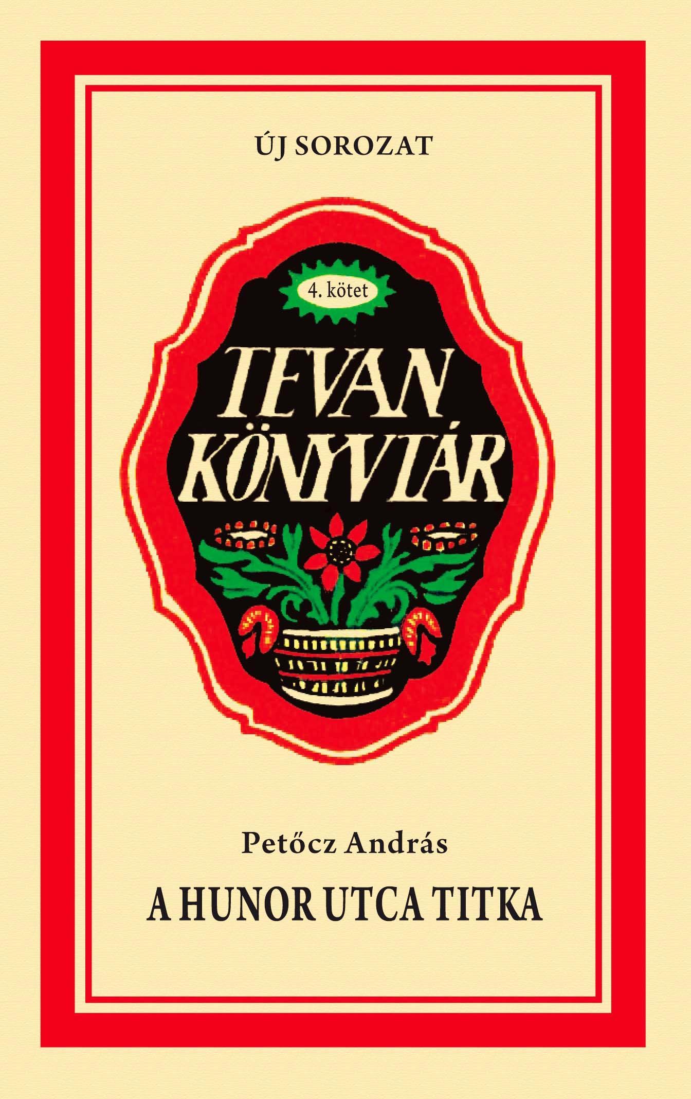 A HUNOR UTCA TITKA - TEVAN KÖNYVTÁR