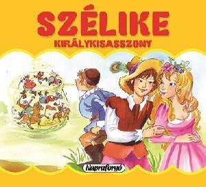 SZÉLIKE KIRÁLYKISASSZONY - MINI POP-UP