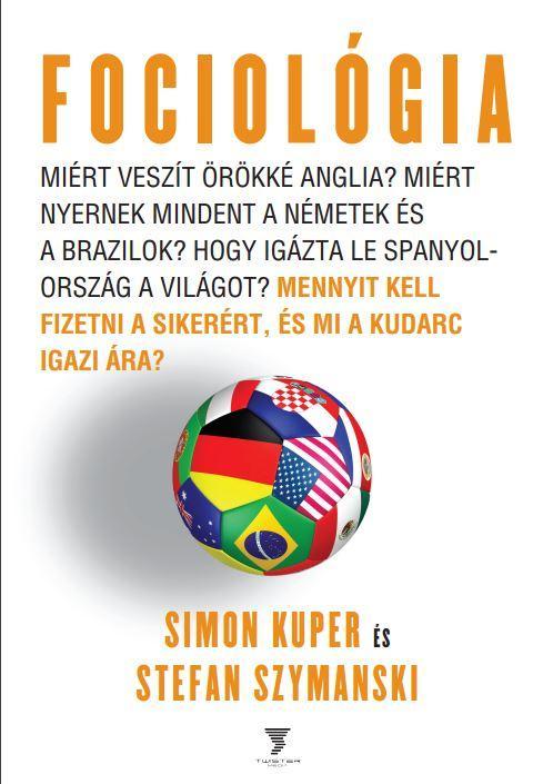 KUPER, SIMON-SZYMANSKI, STEFAN - FOCIOLÓGIA