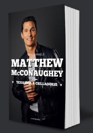 MATTHEW MCCONAUGHEY - TEXASBÓL A CSILLAGOKIG