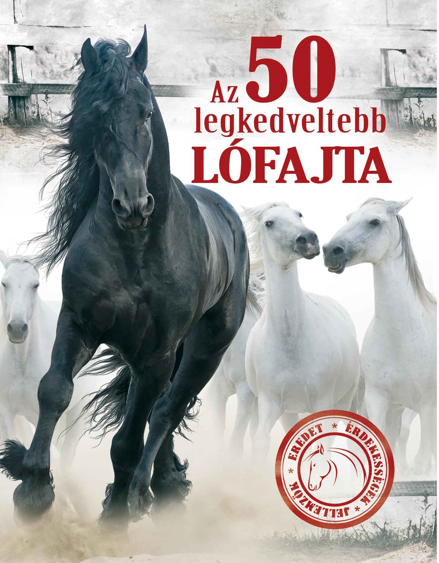 AZ 50 LEGKEDVELTEBB LÓFAJTA