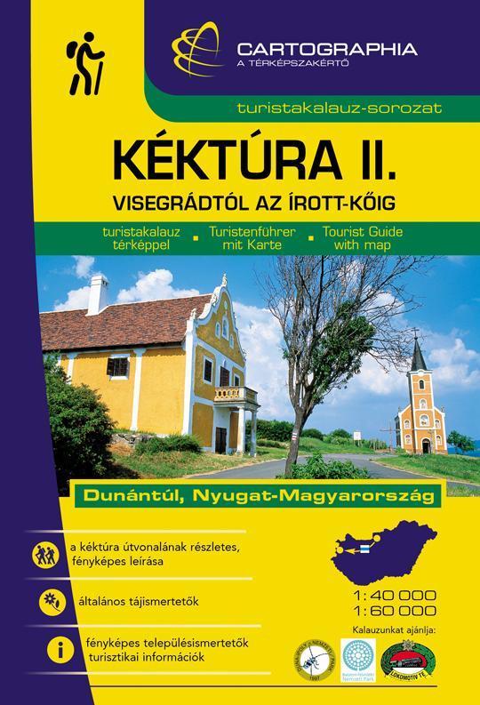 KÉKTÚRA II. - VISEGRÁDTÓL AZ ÍROTT-KŐIG - TURISTAKALAUZ