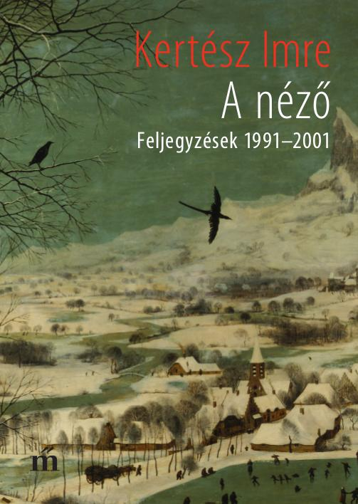 A NÉZŐ - FELJEGYZÉSEK 1991-2001