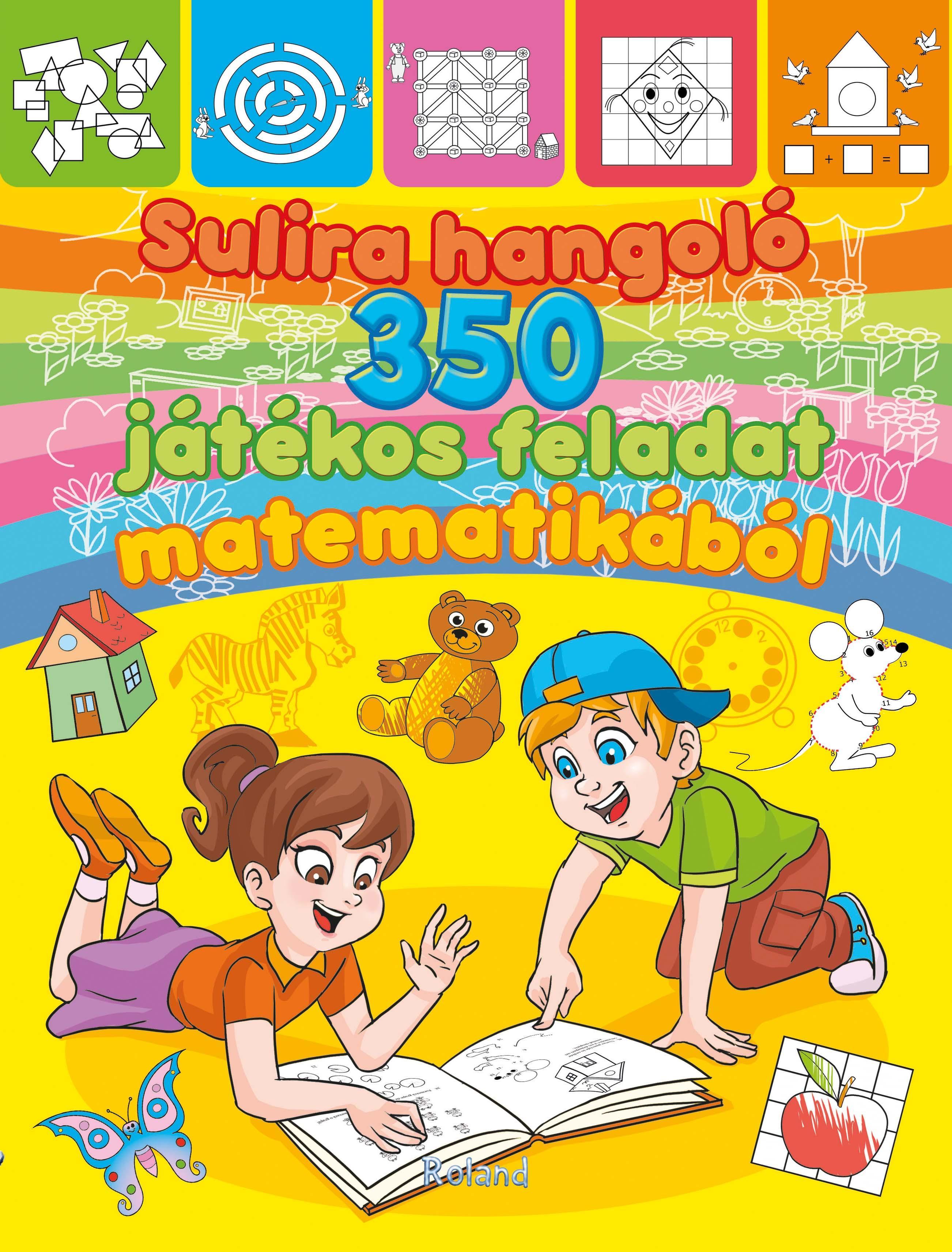 SULIRA HANGOLÓ - 350 JÁTÉKOS FELADAT MATEMATIKÁBÓL