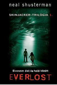 EVERLOST - SKINJACKER-TRILÓGIA 1.