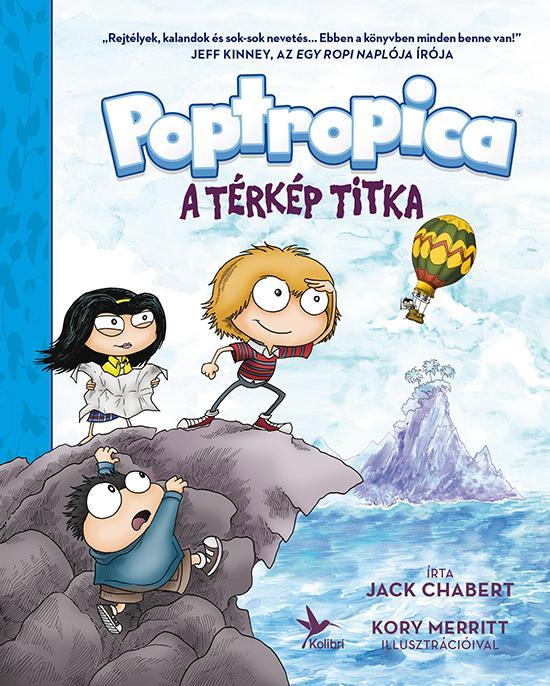 A TÉRKÉP TITKA - POPTROPICA 1. (KÉPREGÉNY)