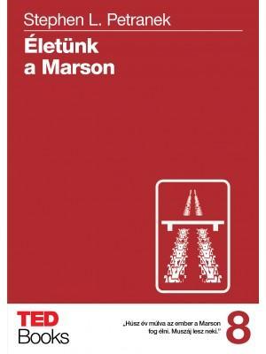 ÉLETÜNK A MARSON - TED BROOKS 8.