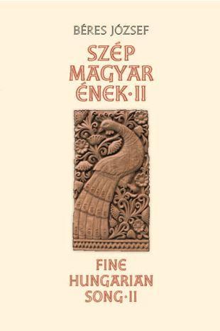 SZÉP MAGYAR ÉNEK II.