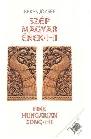 SZÉP MAGYAR ÉNEK I.+II.