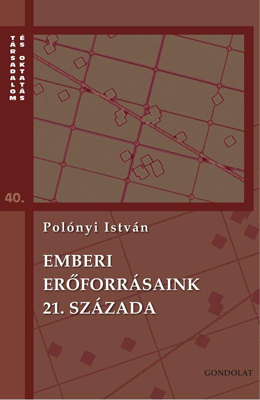 EMBERI ERŐFORRÁSAINK 21. SZÁZADA
