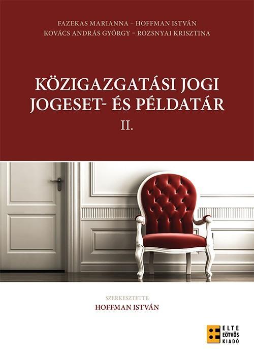 KÖZIGAZGATÁSI JOGI JOGESET- ÉS PÉLDATÁR II.