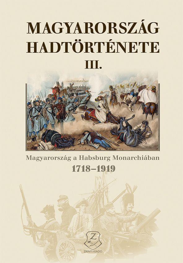 MAGYARORSZÁG HADTÖRTÉNETE III.