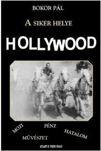 A siker helye Hollywood