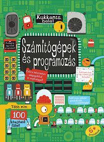 SZÁMÍTÓGÉPEK ÉS PROGRAMOZÁS - KUKKANTS BELE!