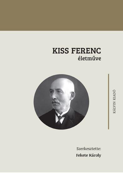 KISS FERENC ÉLETMŰVE