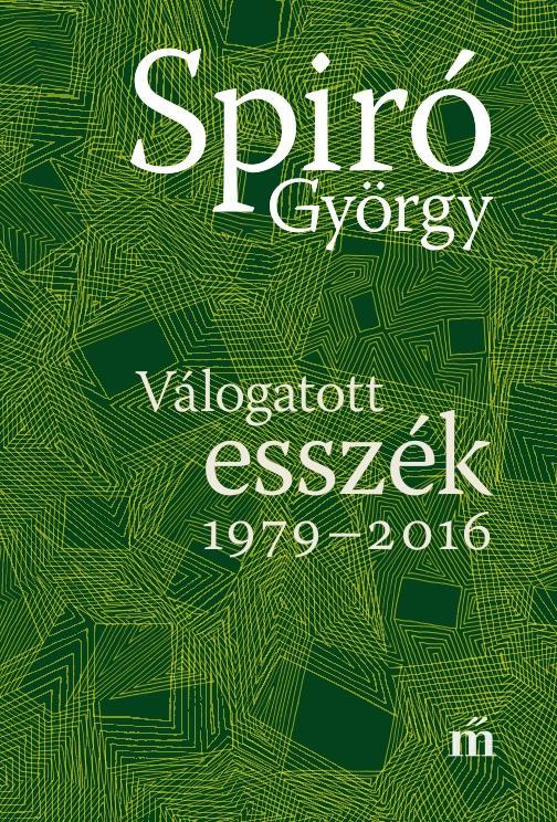 VÁLOGATOTT ESSZÉK 1979-2016