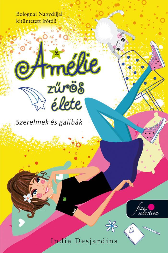 SZERELMEK ÉS GALIBÁK - AMÉLIE ZŰRÖS ÉLETE 2.