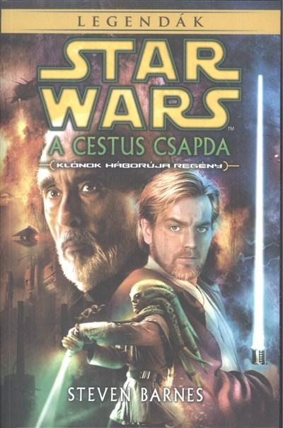 STAR WARS LEGENDÁK - A CESTUS CSAPDA