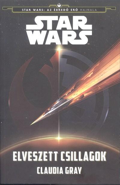 STAR WARS - ELVESZETT CSILLAGOK