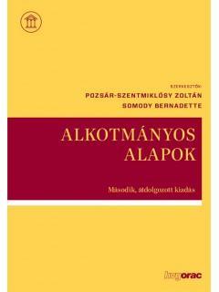 ALKOTMÁNYOS ALAPOK - 2. ÁTDOLG. KIAD.