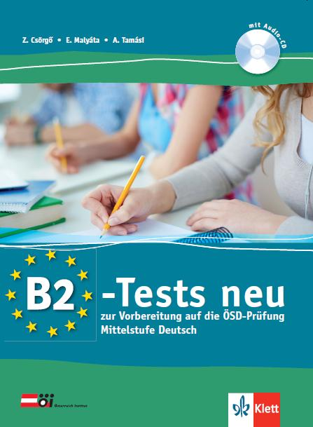 B2-TESTS NEU - CD-VEL! (MITTELSTUFE DEUTSCH)